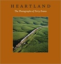 Heartland. The Photographs of Terry Evans